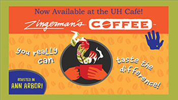 Now Available at the UH Cafe!  Zingerman's Coffee